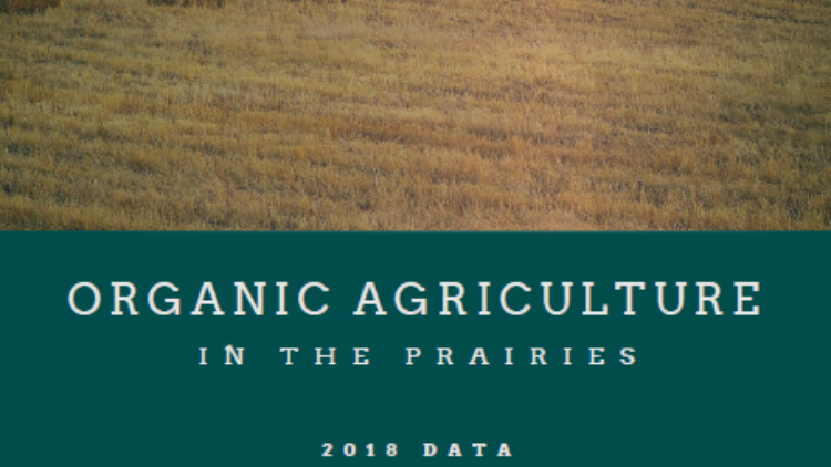 Just Released: Organic Agriculture in the Prairies 2018 Data