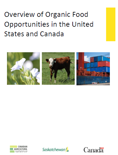 Report: Overview of Organic Food Opportunities in the United States and Canada