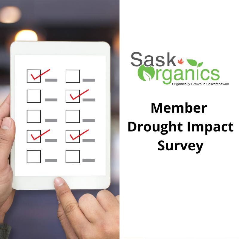 SaskOrganics Member Drought Impact Survey